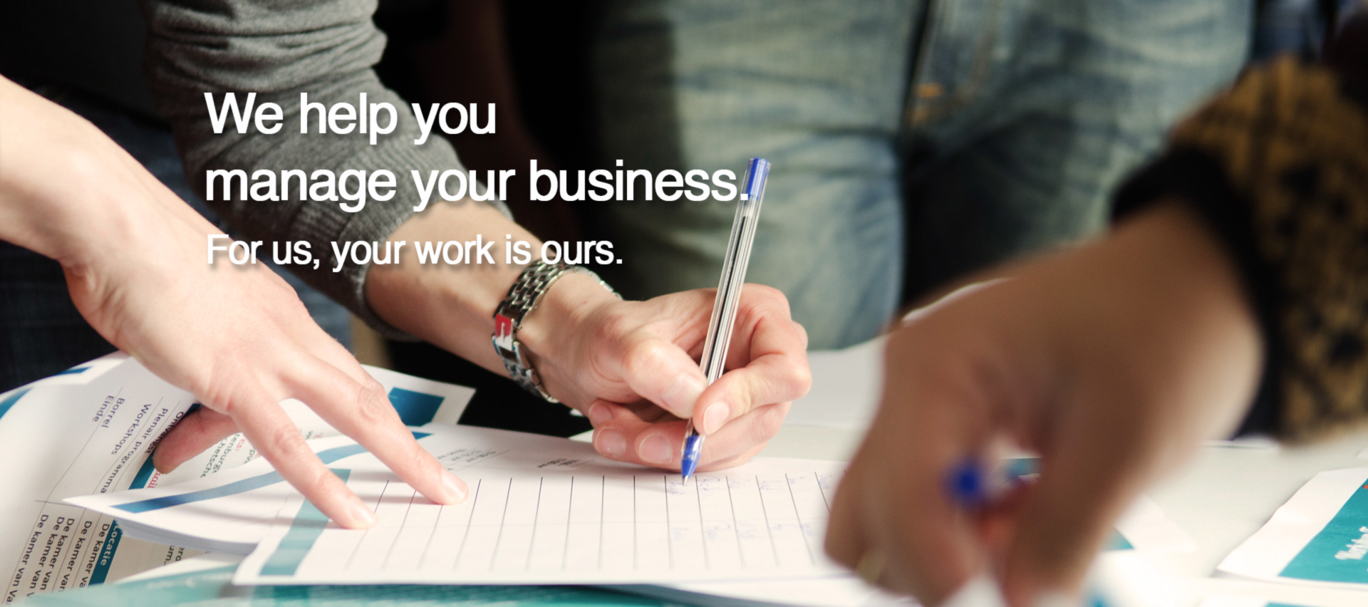 We help you manage your business.