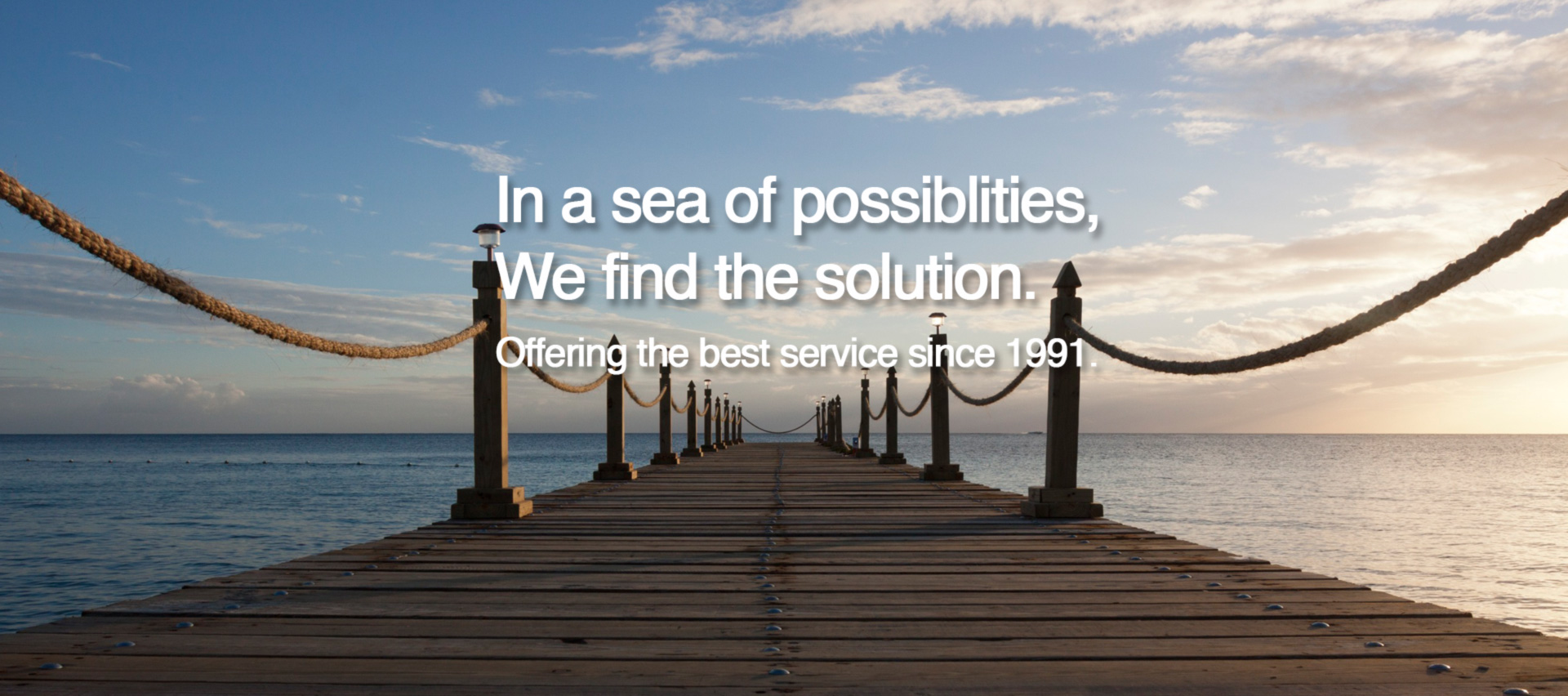 In a sea of possiblities, We find the solution.